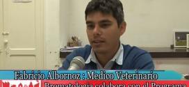 Médico Veterinario F. Albornoz (Bromatología) y el Prog. PROTEGER