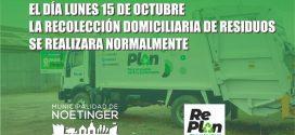 El lunes 15/10 la recolección de residuos domiciliaria se realizará normalmente