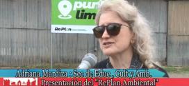 Secretaria de Ambiente Lic. Adriana Mardiza y Plan Integral Medioambiental RePlan