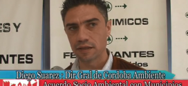 Dtor. Córdoba Ambiente Sr. D. Suarez y Acuerdo Socio – Ambiental