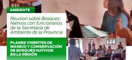 REUNIÓN SOBRE PLAN DE MANEJO Y CONSERVACIÓN DE BOSQUES NATIVOS