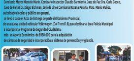 El Gobierno Provincial entregó una nueva unidad vehicular para seguridad ciudadana y un aporte para cámaras de vigilancia