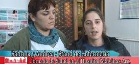 Sabrina y Andrea (Enfermería) y la Jornada de Salud en Hospital «Malvinas Argentinas»