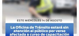 IMPORTANTE: Oficina de Tránsito no podrá atender al público el 14/8