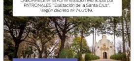 El sábado 14/9 será «No Laborable» por   Patronales: «Exaltación de la Santa Cruz»