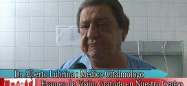 Dr. A. Lubrina y Examen de la Visión en el Hospital