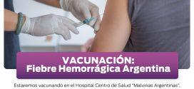 VACUNACIÓN CONTRA «FIEBRE HEMORRÁGICA ARGENTINA» EN EL HOSPITAL CENTRO DE SALUD MUNICIPAL «MALVINAS ARGENTINAS»