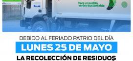 EL LUNES 25 DE MAYO NO SE REALIZARÁ RECOLECCIÓN DE RESIDUOS DOMICILIARIOS